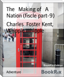 The   Making of   A Nation (fiscle part-9)