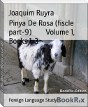 Pinya De Rosa (fiscle part-9)        Volume 1, Books 1-3