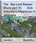 The   Boy Land Boomer (fiscle part-9)        Dick Arbuckle'S Adventures In oklahoma