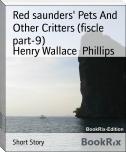 Red saunders' Pets And Other Critters (fiscle part-9)