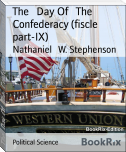 The   Day Of   The   Confederacy (fiscle part-IX)
