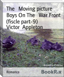 The   Moving picture Boys On The   War Front (fiscle part-9)