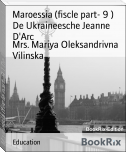 Maroessia (fiscle part- 9 ) De Ukraineesche Jeanne D'Arc