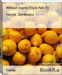 Without Dogma (Fiscle Part-11)