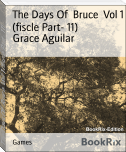 The Days Of  Bruce  Vol 1 (fiscle Part- 11)