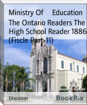 The Ontario Readers The High School Reader 1886 (Fiscle Part-11)