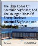 The Elder Eddas Of Saemund Sigfusson; And The Younger Eddas Of Snorre Sturleson volumn-87
