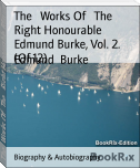 The   Works Of   The   Right Honourable Edmund Burke, Vol. 2. (Of 12)