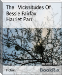 The   Vicissitudes Of   Bessie Fairfax
