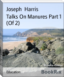 Talks On Manures Part 1 (Of 2)