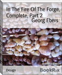 In The Fire Of The Forge, Complete, Part 2