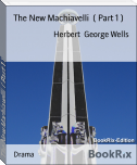The New Machiavelli  ( Part 1 )