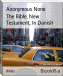 The Bible, New Testament, In Danish