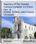 Repertory Of The Comedie Humaine Complete  A Z (Fiscle Part- 3)