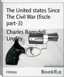 The United states Since The Civil War (fiscle part-3)