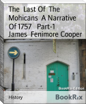 The  Last Of  The  Mohicans  A Narrative Of 1757   Part-1