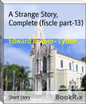 A Strange Story, Complete (fiscle part-13)
