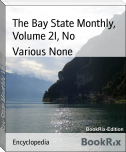 The Bay State Monthly, Volume 2I, No