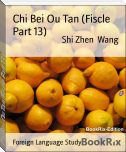 Chi Bei Ou Tan (Fiscle Part 13)