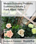 Modern Economic Problems Economics Volume 2
