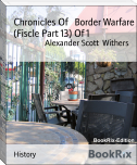 Chronicles Of   Border Warfare (Fiscle Part 13) Of 1