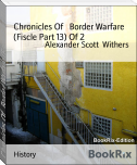 Chronicles Of   Border Warfare (Fiscle Part 13) Of 2