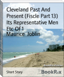 Cleveland Past And Present (Fiscle Part 13) Its Representative Men Etc Of 1