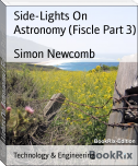 Side-Lights On Astronomy (Fiscle Part 3)