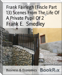Frank Fairlegh (Fiscle Part 13) Scenes From The Life Of A Private Pupil Of 2