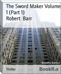 The Sword Maker Volume 1 (Part 1)
