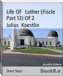 Life Of   Luther (Fiscle Part 13) Of 2