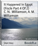 It Happened In Egypt (Fiscle Part 4 Of 2)