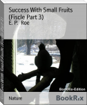 Success With Small Fruits (Fiscle Part 3)