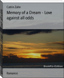 Memory of a Dream - Love against all odds
