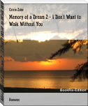 Memory of a Dream 2 - I Don't Want to Walk Without You