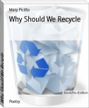 Why Should We Recycle