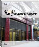 How I became a vampire