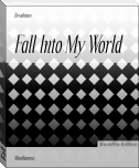 Fall Into My World