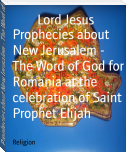 Prophecies about New Jerusalem - The Word of God for Romania at the celebration of Saint Prophet Elijah