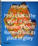 1990.10.25 - The Word of God; Prophecy about Romania and its place in glory