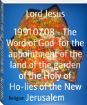 1991.07.08 - The Word of God  for the appointment of the land of the garden of the Holy of Ho-lies of the New Jerusalem