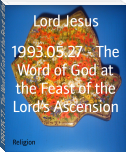 1993.05.27 - The Word of God at the Feast of the Lord's Ascension