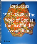 1993.08.28 - The Word of God at the feast of the Assumption