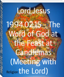 1994.02.15 - The Word of God at the Feast at Candlemas (Meeting with the Lord)
