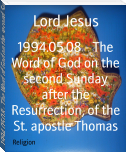 1994.05.08 - The Word of God on the second Sunday after the Resurrection, of the St. apostle Thomas