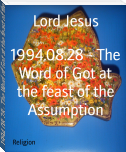 1994.08.28 - The Word of Got at the feast of the Assumption