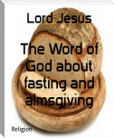 The Word of God about fasting and almsgiving