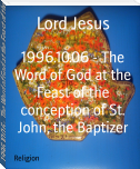 1996.10.06 - The Word of God at the Feast of the conception of St. John, the Baptizer