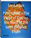 1997.08.02 - The Word of God on the feast of the saint prophet Elijah