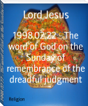 1998.02.22 - The word of God on the Sunday of remembrance of the dreadful judgment